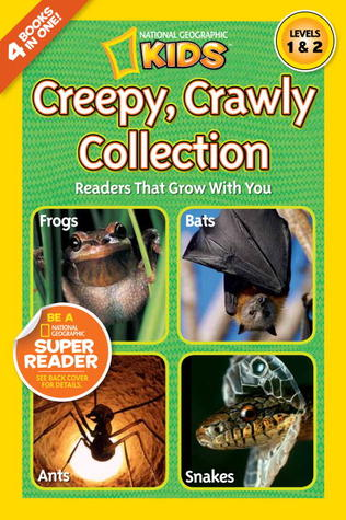 Creepy Crawly Collection (National Geographic Readers)