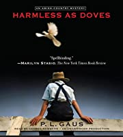 Harmless as Doves: An Amish-Country Mystery (#7)