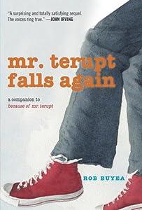 Mr. Terupt Falls Again (Mr. Terupt, #2)