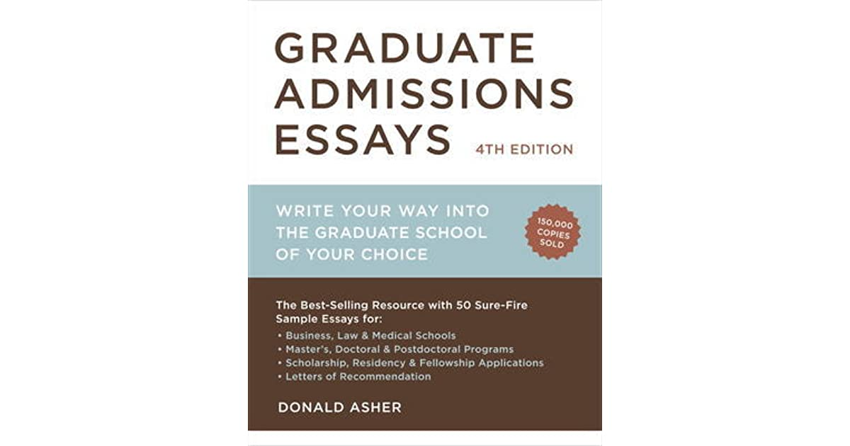 graduate admissions essays donald asher pdf Graduate admissions essays fourth edition  donald asher language : en  based on thousands of interviews with successful grad students and graduate admissions .