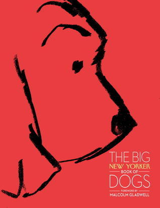 The Big newyorker book of dogs