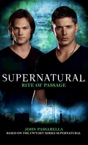 Rite of Passage (Supernatural, #10)