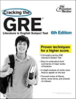 Cracking the GRE Literature in English Subject Test, 6th Edition