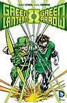 Green Lantern/Green Arrow by Dennis O'Neil