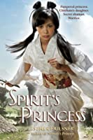 Spirit's Princess (Princesses of Myth, #1)