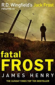 Fatal Frost (Detective Jack Frost Prequel, #2)