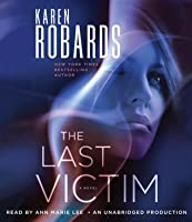 The Last Victim (Dr. Charlotte Stone, #1)