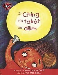 Si Ching na Takot sa Dilim