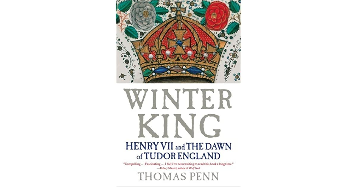 watch 0590e 0798b Winter King: Henry VII and the Dawn of Tudor England by ...