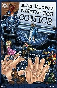Alan Moore's Writing for Comics