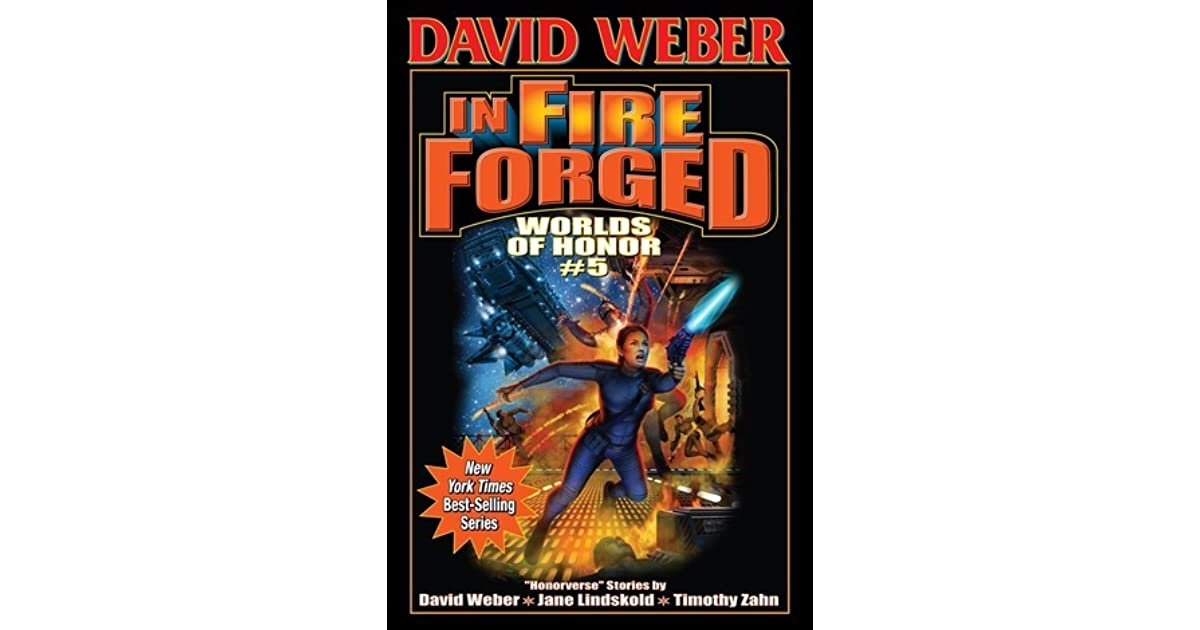 In Fire Forged Worlds Of Honor 5 By David Weber border=