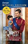 The Prince's Secret Baby (Bravo Royales, #1)