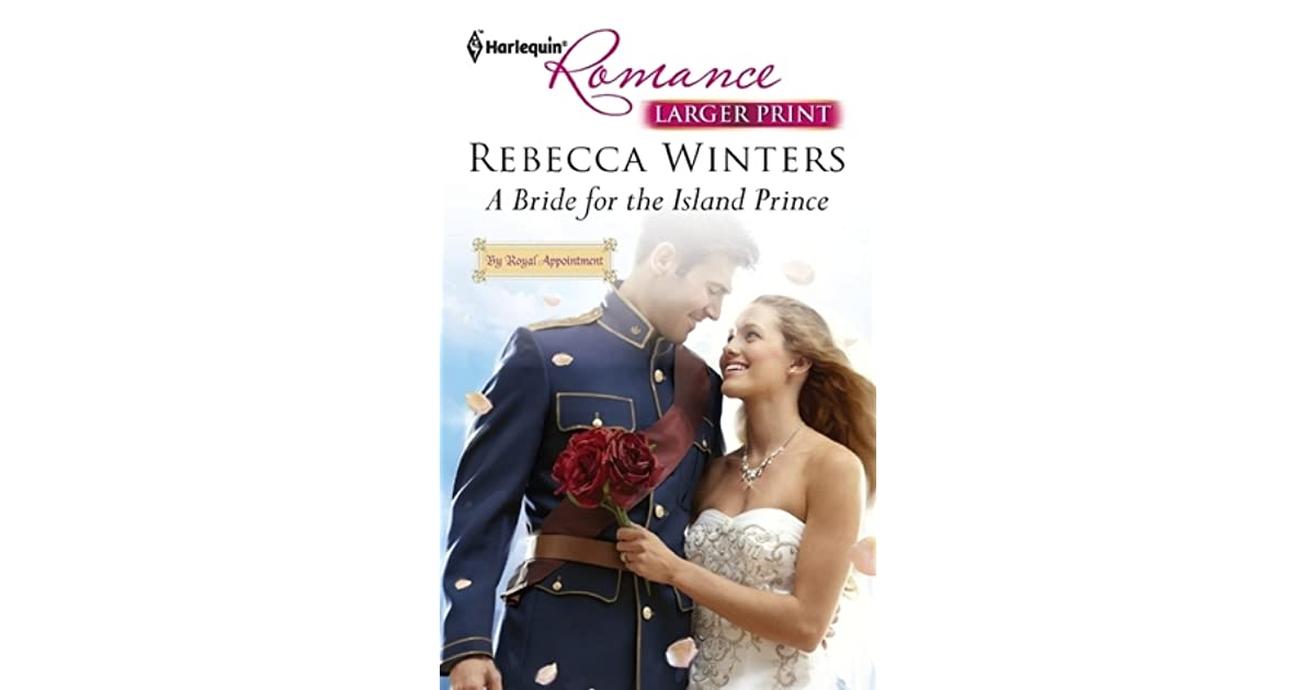 A bride for the island prince by rebecca winters fandeluxe Ebook collections
