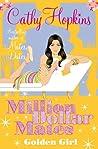 Golden Girl (Million Dollar Mates, #4)