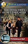 The Detective's Secret Daughter (Fitzgerald Bay, #3)