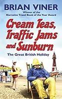 Cream Teas, Traffic Jams and Sunburn