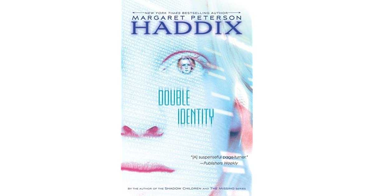 e8af3758f8d Double Identity by Margaret Peterson Haddix