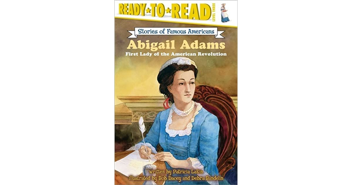 abigail adams a revolutionary american woman summary