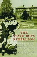 The State Boys Rebellion