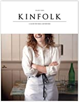 Kinfolk Volume Three: A Guide for Small Gatherings