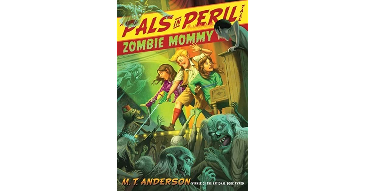 Zombie Mommy Pals In Peril 5 By Mt Anderson
