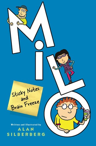 Milo: Sticky Notes and Brain Freeze