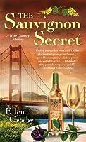 The Sauvignon Secret (Wine Country Mysteries, #6)