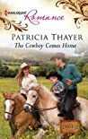 The Cowboy Comes Home (The Larkville Legacy #1)