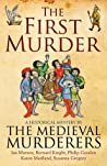 The First Murder  (The Medieval Murderers, #8) audiobook download free