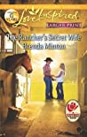 The Rancher's Secret Wife (Cooper Creek, #3)