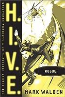 Rogue (H.I.V.E., #5)