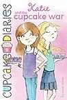 Katie and the Cupcake War (Cupcake Diaries, #9)