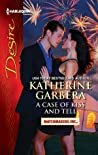 A Case of Kiss and Tell (Matchmakers, Inc. #2)