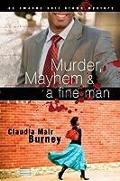 Murder, Mayhem & a Fine Man (Amanda Bell Brown Mystery, #1)