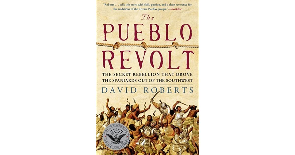 a history of the pueblo revolt of 1680 in the northern america In more recent history occupied settlements in north america - a northern tiwa was heavily involved in organizing the pueblo revolt of 1680 and.