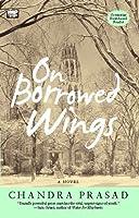On Borrowed Wings: A Novel