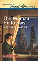 The Woman He Knows