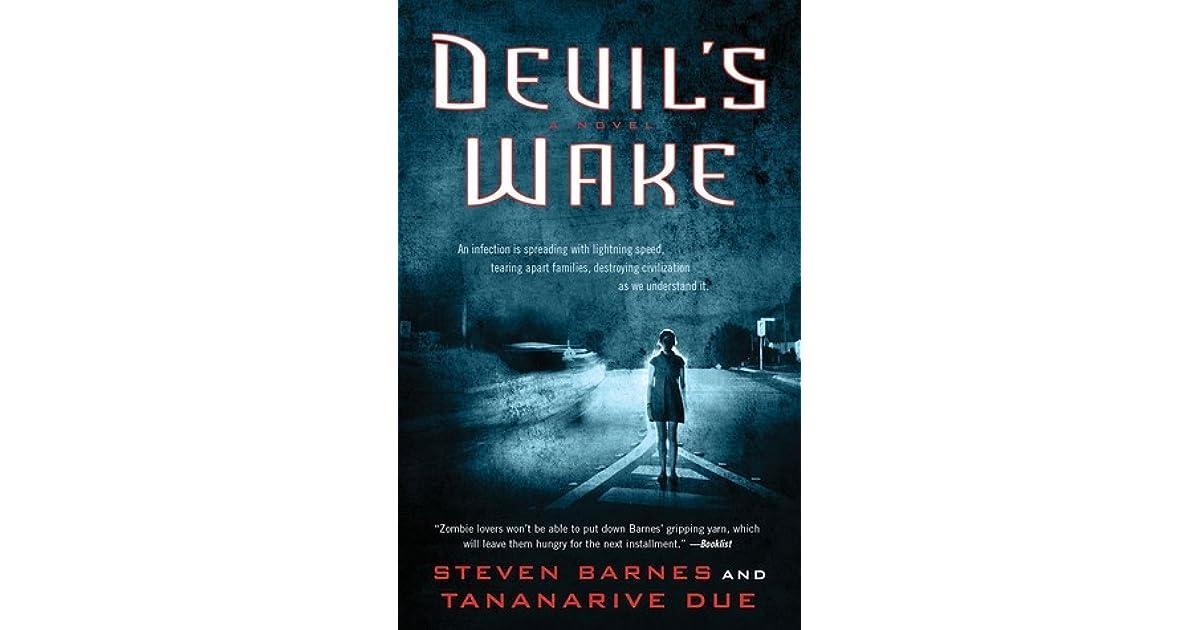 Devil's Wake (Devil's Wake, #1) by Steven Barnes — Reviews ...