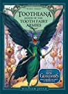 Toothiana: Queen of the Tooth Fairy Armies (The Guardians, #3)