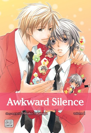 Awkward Silence, Volume 01 by Hinako Takanaga