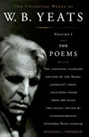 The Poems (The Collected Works of W. B. Yeats #1)