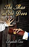 The Man at the Door (The Man at the Door #1)
