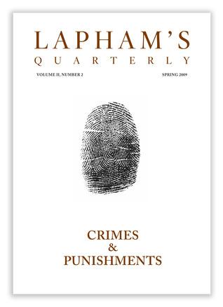 Lapham's Quarterly: Crime & Punishment