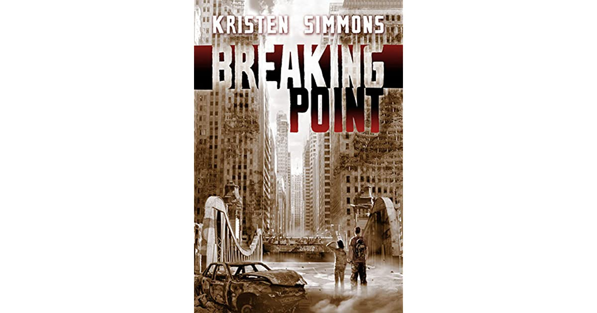Breaking Point (Article 5, #2) by Kristen Simmons