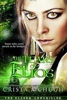 The Tears of Elios (Elgean Chronicles, #1)