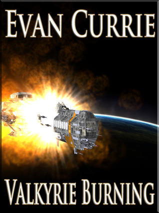 Valkyrie Burning by Evan Currie