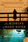 The Midwife of Hope River (Hope River #1)