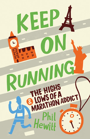 Keep on Running: The Highs and Lows of a Marathon Addict