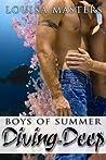 Diving in Deep (Boys of Summer)