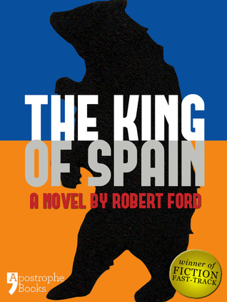 The King of Spain by Robert              Ford